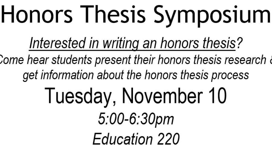 Honors Thesis Symposium on 11/10